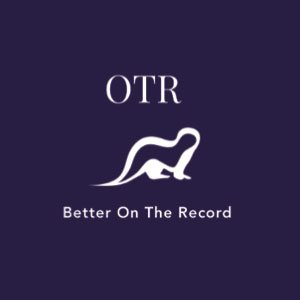 OTR - Better On the Record Logo
